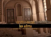 + LUX AETERNA [Versailles Hallway] Rez me