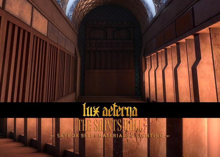 + LUX AETERNA [The Saints Hall]