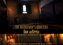 + LUX AETERNA [The Archbishop's Quarters]