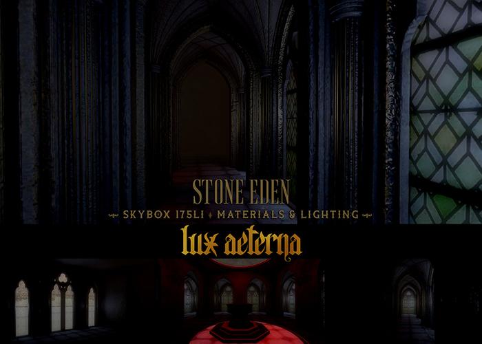 + LUX AETERNA [Stone Eden] DARK