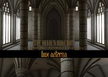 + LUX AETERNA [The Devil's Hallway V2]