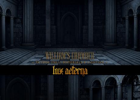 + LUX AETERNA [William's Chamber V1]
