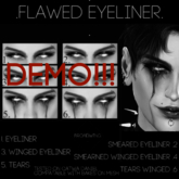 .B.W. ~{Flawed Eyeliner}~ DEMO