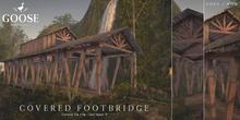 GOOSE - Covered Footbridge