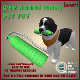 Green Retrieval Dummy Pet Toy by Vavoom! - Toys and Accessories for Virtual Kennel Club (VKC®) Pets - No Training Requir