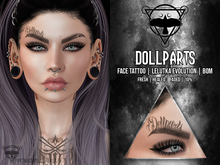 + [QUOTH] + DOLLPARTS FACE TATTOO [BOM ONLY]
