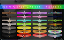 [F] Gem Ganja Choker - Fatpack