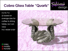 "Cobra Glass Table ""Quartz"""