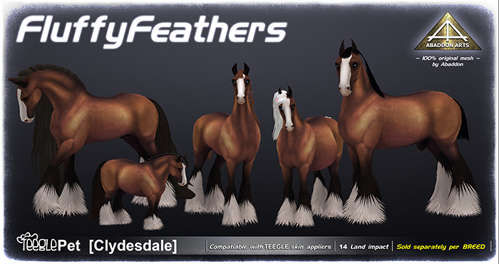 ABADDON ARTS -  Fluffy Feathers I [Teeglepet Clydesdale]