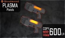 [ Dreadmorne ]  // Plasma Pistols