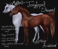 ~Mythril~ Teeglepet Shape: Egyptian Arabian (TPet Arabian ONLY)