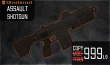 [Dreadmorne] // Assault Shotgun