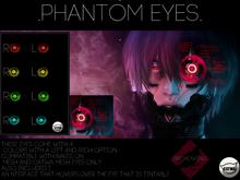 .B.W. ~{Phantom Eyes}~