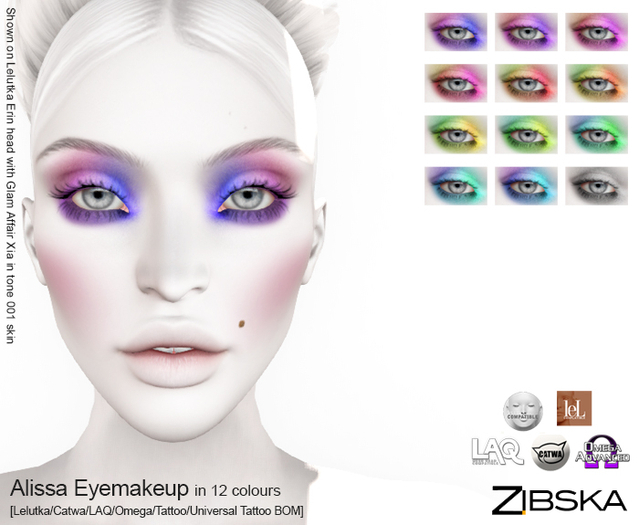 Zibska ~ Alissa Eyemakeup in 12 colors with Lelutka, Catwa, LAQ, Omega appliers and tattoo & universal tattoo BOM