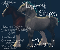~Mythril~ Teeglepet Shape: Percheron (TPet Clydesdale ONLY)
