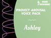 Project Arousal Voice Pack - ASHLEY
