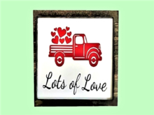 "HOME DECOR PLAQUE  WALL ART ""TRUCK FULL OF LOVE HEARTS"" Tile Framed! 1 Prim, Copy/Mod, Image both sides! Resize & Hang!"