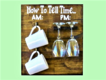 "HOME DECOR KITCHEN WALL ART PLAQUE: ""HOW to Tell The TIME"" Coffee & Wine! 1 Prim Copy/Mod! Ready to Hang & Resize!"