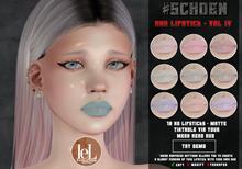 #SCHOEN -  Uno Lipstick Matte - Vol. IV