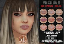 #SCHOEN -  Uno Lipstick Matte - Vol. III