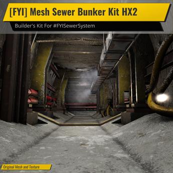 [FYI] Mesh Sewer Bunker System HX2