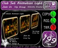 * Club Light Anim Set * Join Us * Vip Group * Welcome Greeter *