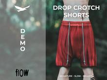 flow . Drop Crotch Shorts - Demo