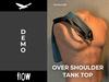 Flow over shoulder tank top demo