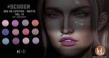 #SCHOEN - HD Due Lipstick Matte - Vol. IV