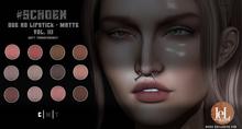 #SCHOEN - HD Due Lipstick Matte - Vol. III