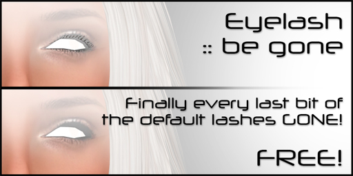 [:T:] Eyelash be gone! [free]