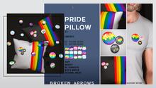 BROKEN ARROWS - Pride Pillow & Botton