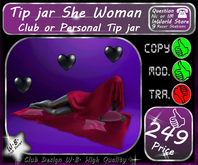 * New * Tip jar * She Woman * Club or Personal *