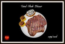 Giant steak dinner*