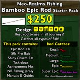 Neo-Realms Fishing: Epic Bamboo Starter Pack