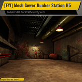 [FYI] Mesh Sewer Bunker Station H5