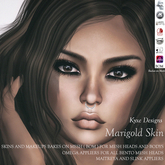 * Kyxe Designs * Realistic Women Skins - Marigold  with all the BOM (Backes on Mesh) Compatible + Omega Appliers Includ