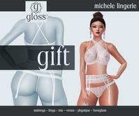 *Gloss* Michele Lingerie GIFT
