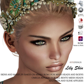 * Kyxe Designs * Realistic Women Skins -  Lily Tone  - BOM Compatible and  With All Mesh Body Appliers