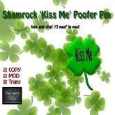 Shamrock 'Kiss me' Poofer Pin (male & female)