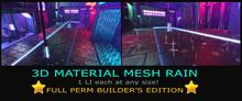 [RoS] 3D Material Rain - Builder's Edition