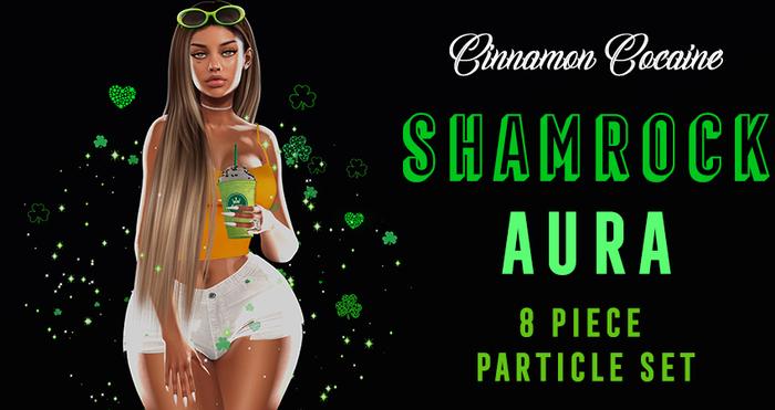 [Cinnamon Cocaine] Shamrock Aura