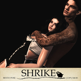 SHRIKE - Watch us Shine - Couples Pose