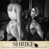 SHRIKE - I Want You - Couples Pose