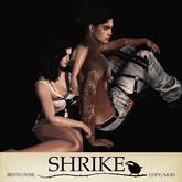 SHRIKE - At Ease - Couples Pose