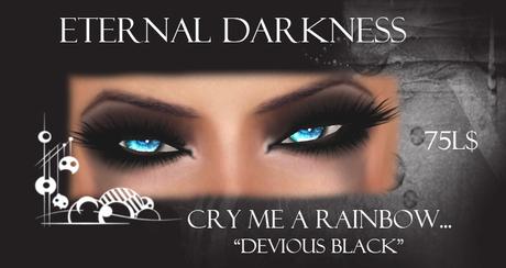 "::ED:: Cry me a rainbow-""Devious Black"" eye make up"
