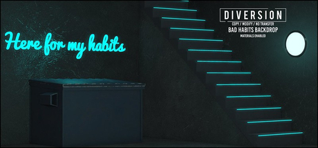Diversion - Bad Habits - Backdrop