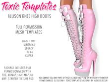 Toxic Templates - Full Permission Mesh Kit - Allison Boots - For Maitreya, Legacy, Freya & Kupra High Feet