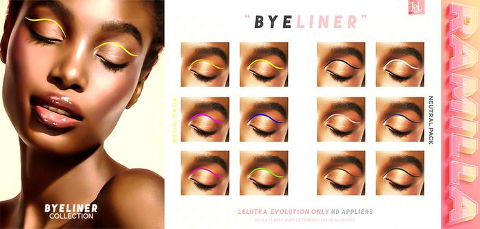 RAMILLA. - Byeliner Collection-Neon Pack (Lelutka Evolution)