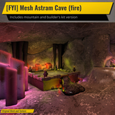 [FYI] Mesh Astram Cave (fire)